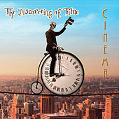 The Discovering Of Time by Cinema