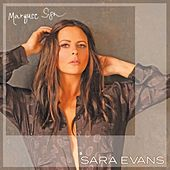 Marquee Sign by Sara Evans