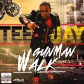 Gun Man Walk - Single by Jay Tee