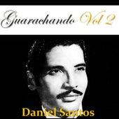 Guarachando: Daniel Santos, Vol. 2 by Daniel Santos