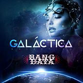 Galáctica de Bang Data