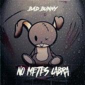 No Metes Cabra by Bad Bunny