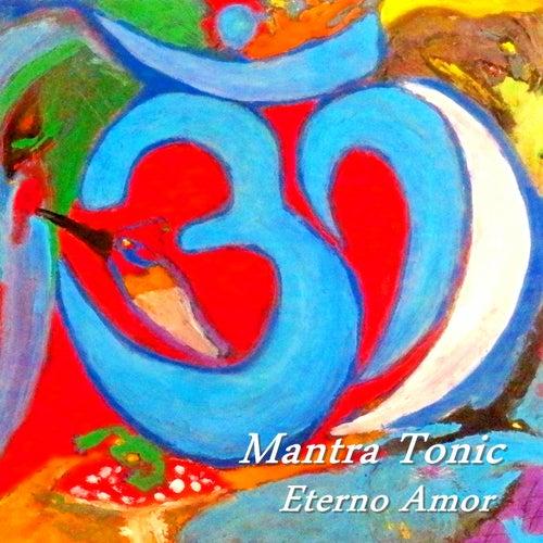 Eterno Amor de Mantra Tonic