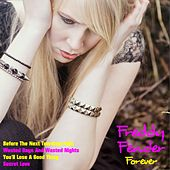 Freddy Fender Forever by Freddy Fender