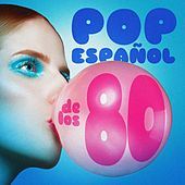 Pop Español De Los 80 by Various Artists