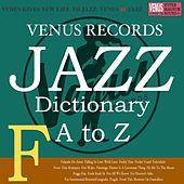 Jazz Dictionary F by Various Artists