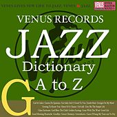 Jazz Dictionary G by Various Artists