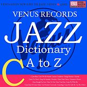Jazz Dictionary C by Various Artists