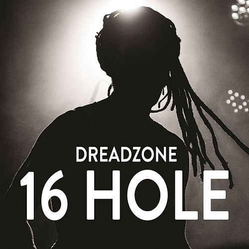 16 Hole (Radio Edit) by Dreadzone
