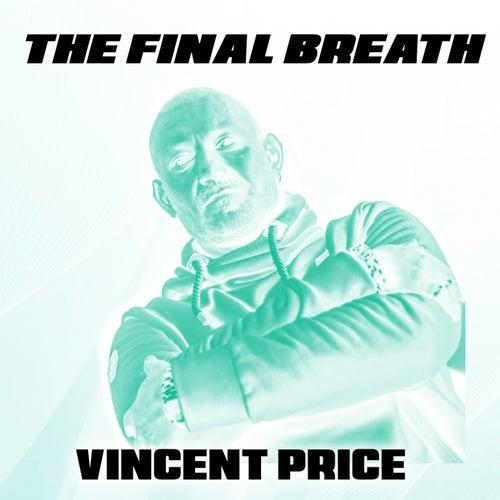 The Final Breath von Vincent Price