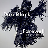 Farewell (Superlover Rework) von Dan Black