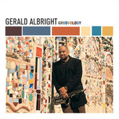 Groovology by Gerald Albright