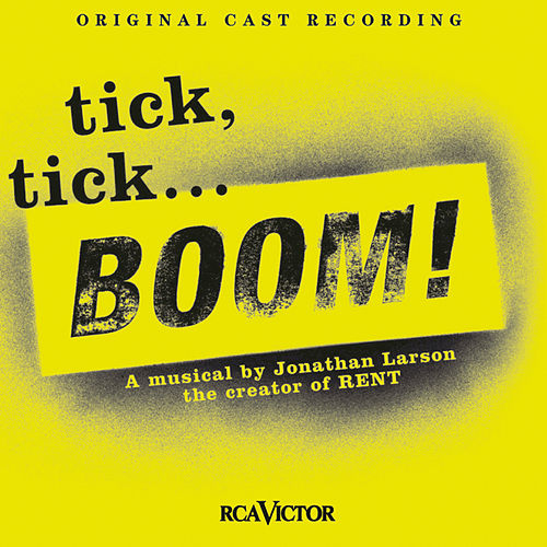 Tick, Tick... Boom! by Jonathan Larson