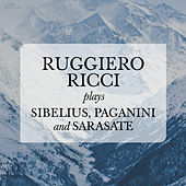 Ruggiero Ricci plays Sibelius, Paganini and Sarasate von Various Artists