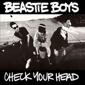 Check Your Head (Remastered Edition) by Beastie Boys