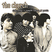 Sing-Songs //  Remote Luxury // Persia de The Church
