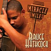 Miracle Mile by Bruce Hathcock