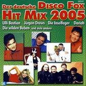 Der deutsche Disco Fox Hit Mix 2005 von Various Artists