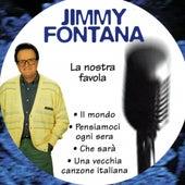 La Nostra Favola de Jimmy Fontana