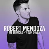 Me Enamoré di Robert Mendoza