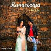 Rangreziya - Single by Javed Ali