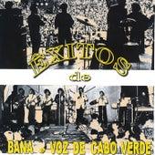 Êxitos de Bana e Voz de Cabo Verde by Voz De Cabo Verde