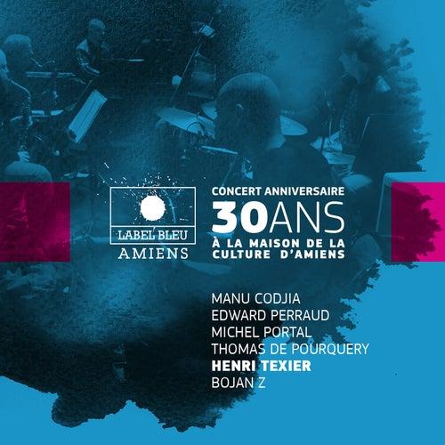 Concert anniversaire 30 ans de Label Bleu (feat. Manu Codjia, Edward Perraud, Michel Portal, Thomas de Pourquery & Bojan Z) by Henri Texier