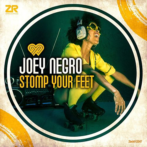 Stomp Your Feet by Joey Negro