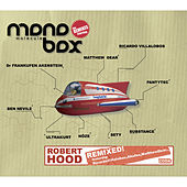 Monobox Remixes by Various Artists