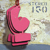 Stereo Deluxe 150 by Various Artists