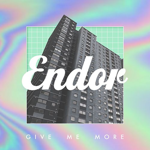 Give Me More de Endor