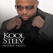 Private Party by Kool Steev