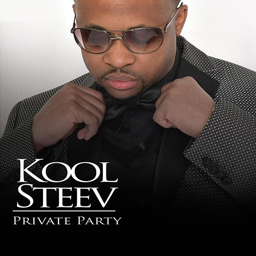 Private Party by Kool Steev