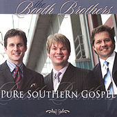 Pure Southern Gospel by The Booth Brothers