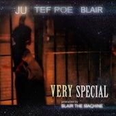 Very Special (feat. Tef Poe & Blair) von Ju