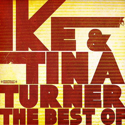 The Best Of (Digitally Remastered) by Ike Turner