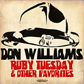 Ruby Tuesday & Other Favorites (Digitally Remastered) von Don Williams