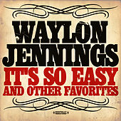 It's So Easy & Other Favorites (Digitally Remastered) de Waylon Jennings