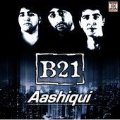 Aashiqui by B21