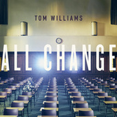 All Change by Tom Williams