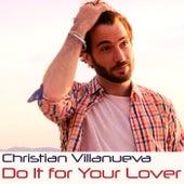 Do It For Your Lover de Christian Villanueva