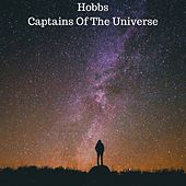 Captains Of The Universe by THE HOBBS