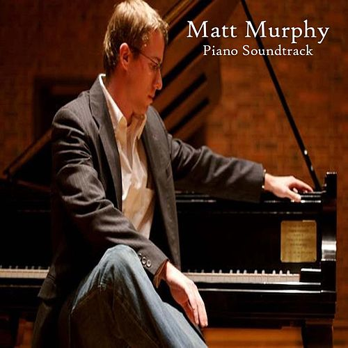 Piano Soundtrack by Matt