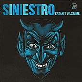 Siniestro by Satan's Pilgrims