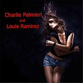 Charlie Palmieri and Louie Ramirez by Various Artists
