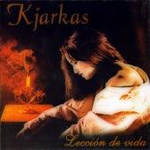 Lección de Vida by K'Jarkas