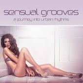 Sensual Grooves (A Journey into Urban Rhythms) de Various Artists