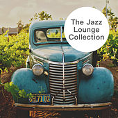 The Jazz Lounge Collection de Various Artists