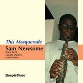 This Masquerade by Sam Newsome