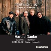 Prestigious by Harold Danko